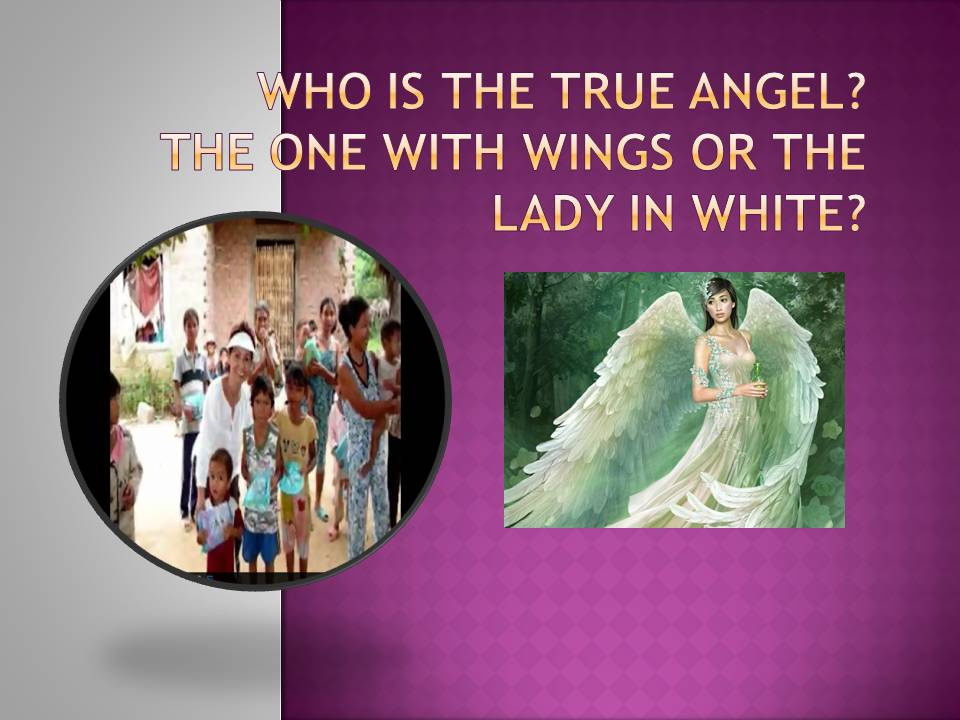 Who is the true angel